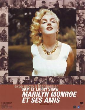 Sam Shaw Marilyn Monroe And Her Friends (exhibition Poster, 2004