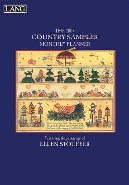 Ellen Stouffer Country Sampler Lang 2007 Monthly Planner