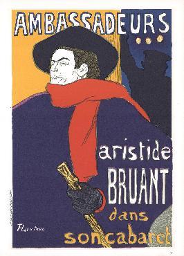 Henri De Toulouse-lautrec Aristide Bruant  -  Ambassadeurs Lithograph