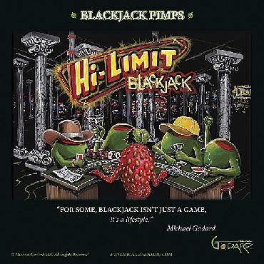 Michael Godard Black Jack Pimps