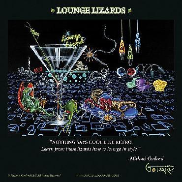Michael Godard Lounge Lizards