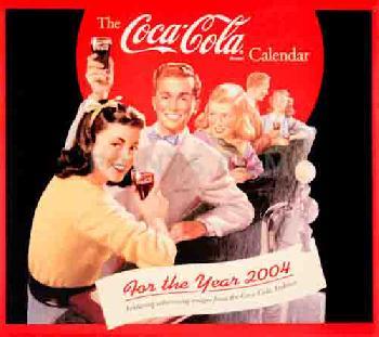 Coca Cola Coca-Cola 2004 Calendar