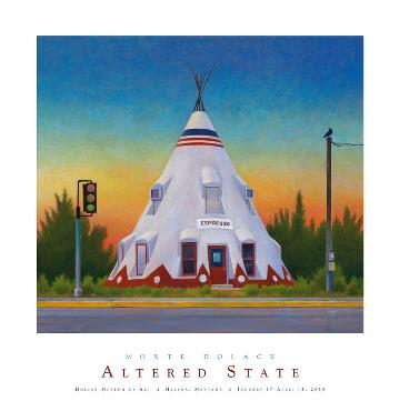 Monte Dolack Altered State - Holter Museum of Art
