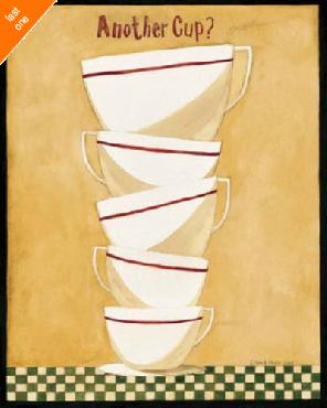 Dan Dipaolo Another Cup? Canvas LAST ONES IN INVENTORY!!