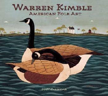 Warren Kimble The Folk Art of Warren Kimble 2007 Wall Calendar