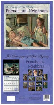 Bob Byerley Friends and Neighbors 2008 Calendar