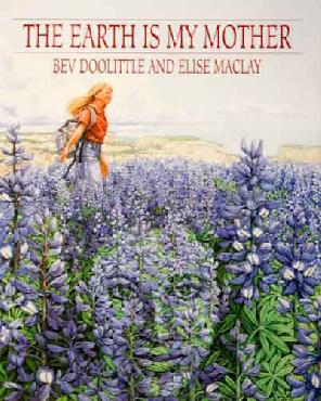 Bev Doolittle Earth is My Mother Hardcover Book