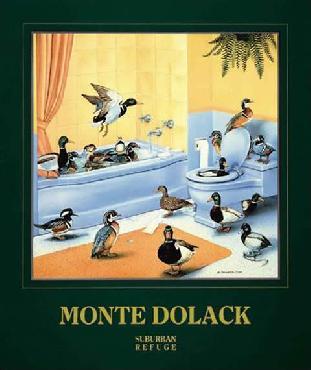 Monte Dolack Suburban Refuge